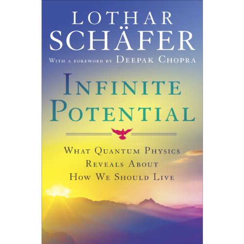 Infinite Potential: What Quantum Physics Reveals About How We Should Live Audiobook [Free Download by Trial] thumbnail