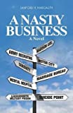 img - for [ Nasty Business BY Margalith, Sanford H. ( Author ) ] { Paperback } 2014 book / textbook / text book