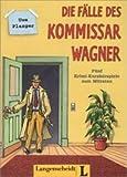 Die Fälle des Kommissar Wagner. Begleitheft : Fünf Krimi-Kurzhörspiele zum Mitraten, Plasger, Uwe and Plasger, U, 3468494882