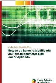 Método da Barreira Modificada via Reescalonamento Não Linear Aplicado