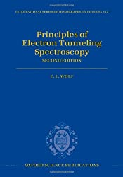 Principles of Electron Tunneling Spectroscopy: Second Edition (International Series of Monographs on Physics)