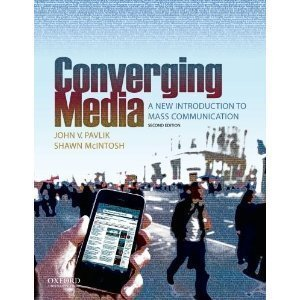 Converging Media: A New Introduction to Mass Communication 2nd (second) edition
