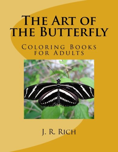 The Art of the Butterfly: Coloring Books for Adults pdf