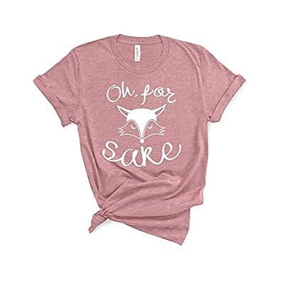 Oh for Fox Sake Shirt Women Short Sleeve Funny Sayings Tshirt Graphic Tee Woman