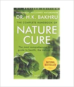 Book Complete Handbook of Nature Cure: Comprehensive Family Guide to Health the Nature Way by Bakhru, H. K. (2003)