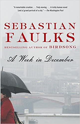 A Week in December (Vintage International): Sebastian Faulks