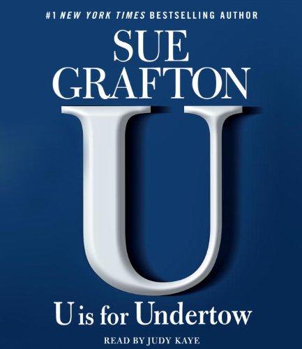 U is For Undertow: A Kinsey Millhone Novel