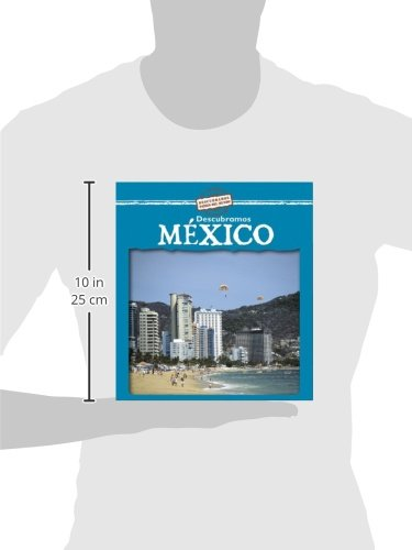 Descubramos Mexico/Looking at Mexico (Descubramos Paises Del Mundo/Looking at Countries) (Spanish Edition) by Brand: Gareth Stevens Publishing (Image #1)