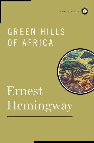 Books : Green Hills of Africa (Scribner Classics)