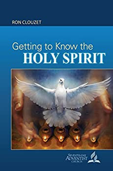 Getting to Know the Holy Spirit Bible Book Shelf 1Q 2017 by [Clouzet, Ron E. M.]