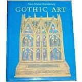 Gothic Art, Alain Erlande-Brandenburg, 0810906317