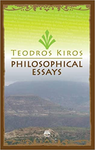 philosophical essays teodros kiros com books