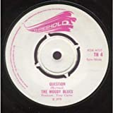 QUESTION 7 INCH (VINYL 45) UK THRESHOLD 1970