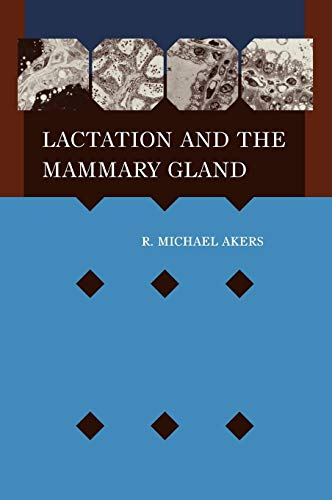 Lactation and the Mammary Gland