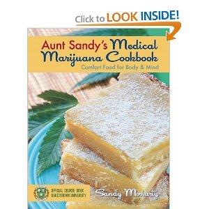 Download Aunt Sandy s Medical Marijuana Cookbook byMoriarty PDF