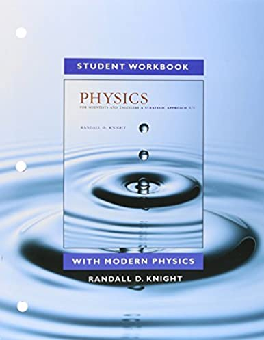 amazon com student workbook for physics for scientists and rh amazon com Holt Physics Problem Workbook Answers Conceptual Physics Reading and Study Workbook