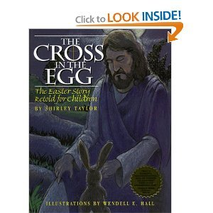 The Cross in the Egg: The Easter Story Retold for Children by Brand: August House (Image #1)