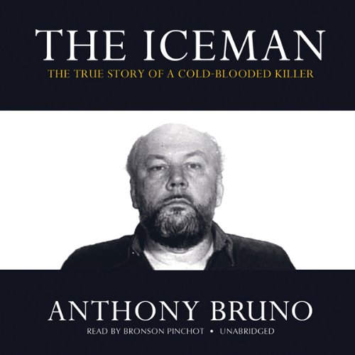 The Iceman: The True Story of a Cold-Blooded Killer Audiobook [Free Download by Trial] thumbnail