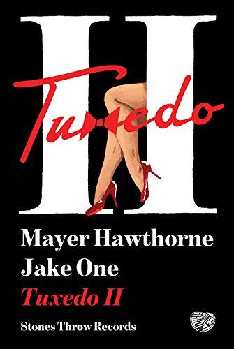 Tuxedo II - Mayer Hawthorne & Jake One - Limited Edition 36