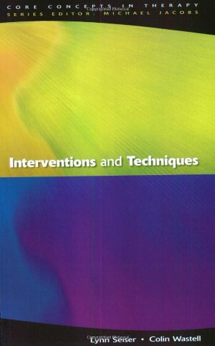 Interventions and Techniques (Core Concepts in Therapy)