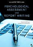 Psychological Assessment and Report Writing, Goldfinger, Karen and Pomerantz, Andrew M., 1452259100