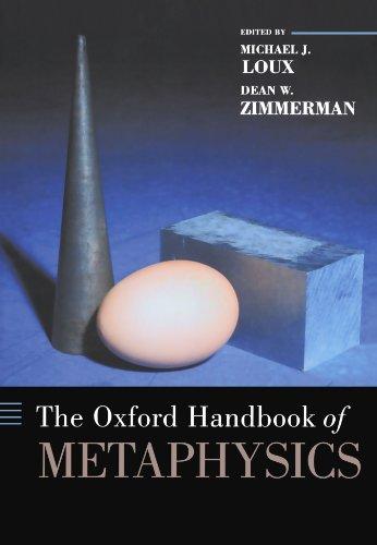 The Oxford Handbook of Metaphysics (Oxford Handbooks)