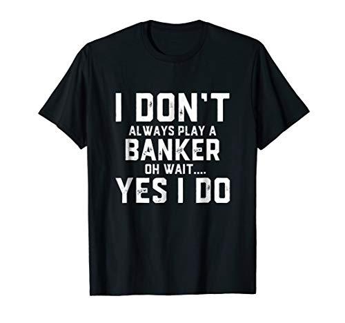 Banker Shirt - Funny Employee Appreciation Gift Bank teller -