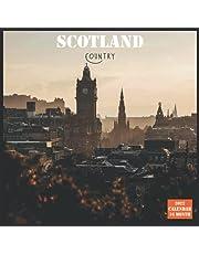 Scotland Country Calendar 2022: Official Scotland Calendar 2022, 16 Month Calendar 2022