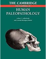 The Cambridge Encyclopedia of Human Paleopathology