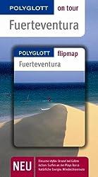 Fuerteventura - Buch mit flipmap: Polyglott on tour Reiseführer