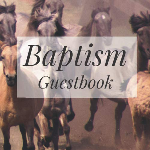 - Baptism Guestbook: Wild Horses Animals Western Cowboy Cowgirl - Holy Christian Celebration Party Guest Signing Sign In Reception Visitor Book, Baby ... Advice Wishes, Photo Milestones Keepsake