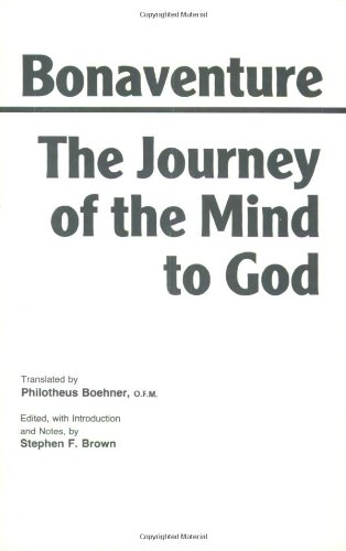 The Journey of the Mind to God (Hackett Classics)