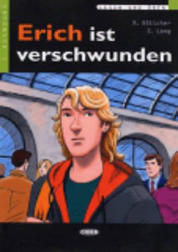 Erich Ist Verschwunden+cd (Lesen Und Uben, Niveau Zwei)