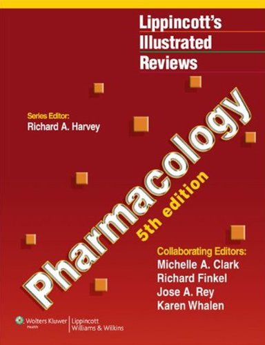 Pharmacology (Lippincott's Illustrated Reviews Series) Pdf