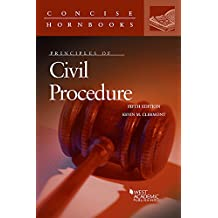 Principles of Civil Procedure (Concise Hornbook Series)