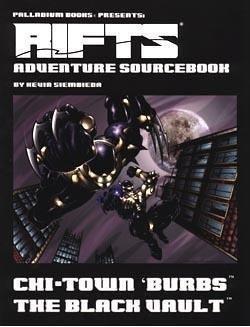 Adventure Source Book - Rifts Adventure Sourcebook 3: Chi-Town 'Burbs: The Black Vault