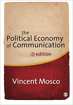 The Political Economy of Communication by Vincent Mosco (2009-05-07)