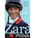 Zara Phillips A Revealing Portrait of a Royal World Champion by Hoey, Brian ( Author ) ON Jul-03-2008, Paperback