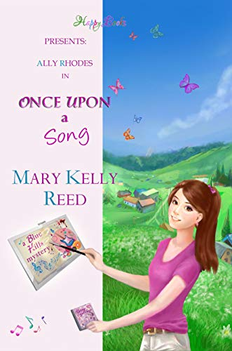 Once Upon a Song (Blue Hills Mysteries Book 3) by [Reed, Mary Kelly]