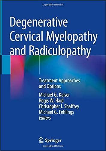 Buy Degenerative Cervical Myelopathy and Radiculopathy