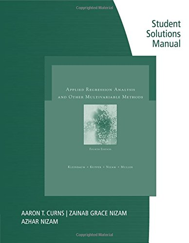 Student Solutions Manual for Kleinbaum/Kupper/Muller's Applied Regression Analysis and Multivariable Methods, 4th