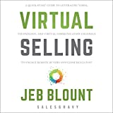 Virtual Selling: A Quick-Start Guide to