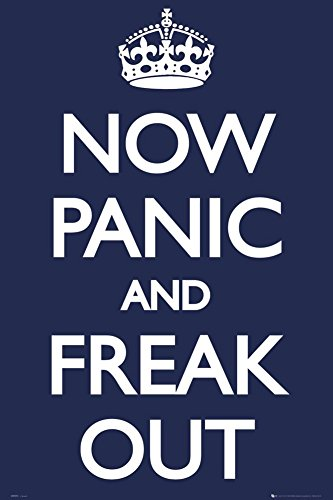 Now Panic And Freak Out Poster 24x36 Uk England 33566 Poster Print 24x36 Buy Online In Grenada At Grenada Desertcart Com Productid 7527976