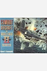 Combat Aircraft of WW11: 2 Volumes in 1 Hardcover