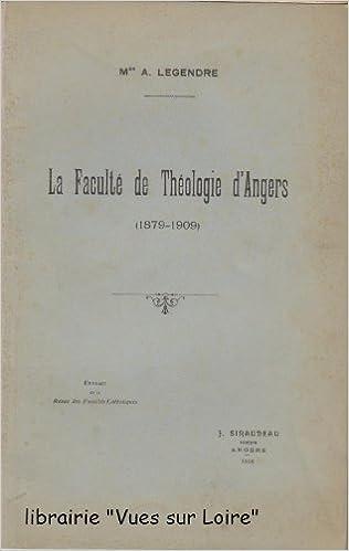 Télécharger en ligne La Faculté de Théologie d'Angers (1879-1909) pdf