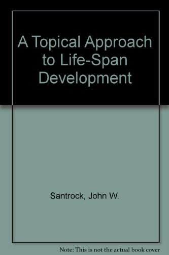 STUDY GUIDE (only) to accompany ,A Topical Approach to Life-span Development 2002 publication