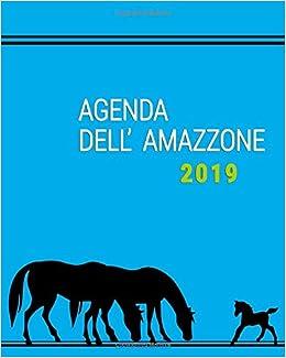 Agenda DellAmazzone 2019 (Italian Edition): Antonio Caputo ...