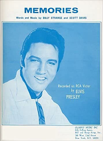 Memories Elvis Presley Cover Wordsmusicchords As Recorded By