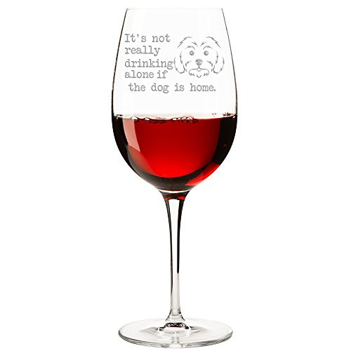 It's Not Really Drinking Alone If The Dog Is Home Maltese Engraved 18-ounce Wine ()