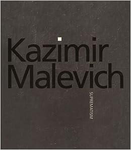 kazimir malevich suprematism subtitle exhibition publication